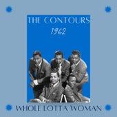 Whole Lotta Woman (1962) de The Contours