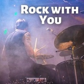 Rock with You by Various Artists