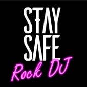 Rock DJ von Stay Safe