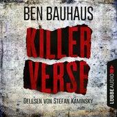 Killerverse - Johnny Thiebeck im Einsatz, Teil 2 (Ungekürzt) von Ben Bauhaus