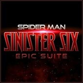 Spider Man - Sinister Six (Epic Suite) by L'orchestra Cinematique