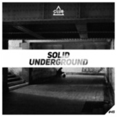 Solid Underground, Vol. 45 by Various Artists