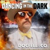 Dancing in the Dark von DocFell