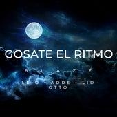 Gosate el Ritmo by Blaze