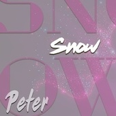 Snow by Peter