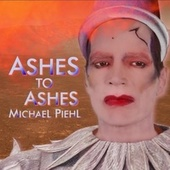 Ashes to Ashes de Michael Piehl