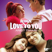 Love To You by Rika