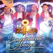 Simplemente Amigos (En Vivo) by Los Del Paso Sierreño