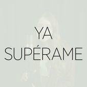 Ya Supérame (Cover) de Chloe Edgecombe