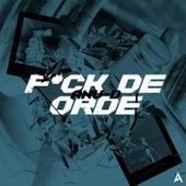 F*ck De Orde van Anu-D