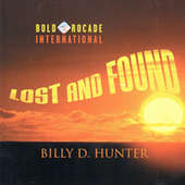 Lost and Found by Billy D. Hunter