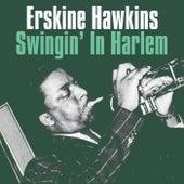Swingin' In Harlem von Erskine Hawkins