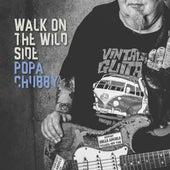 Walk on the Wild Side de Popa Chubby