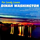 For Lonely Lovers de Dinah Washington