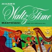 An Album In Waltz Time von Mantovani & His Orchestra