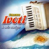 A Mis Amigos de Conjunto Ivoti