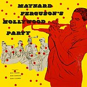 Hollywood Party de Maynard Ferguson