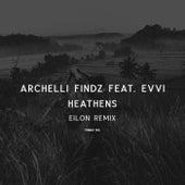 Heathens (Eilon Remix) by Archelli Findz
