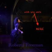Wish You Were Here fra Roberta Freeman