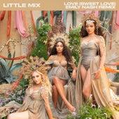 Love (Sweet Love) (Emily Nash Remix) von Little Mix