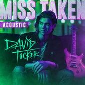 Miss Taken (Acoustic) von David Tucker