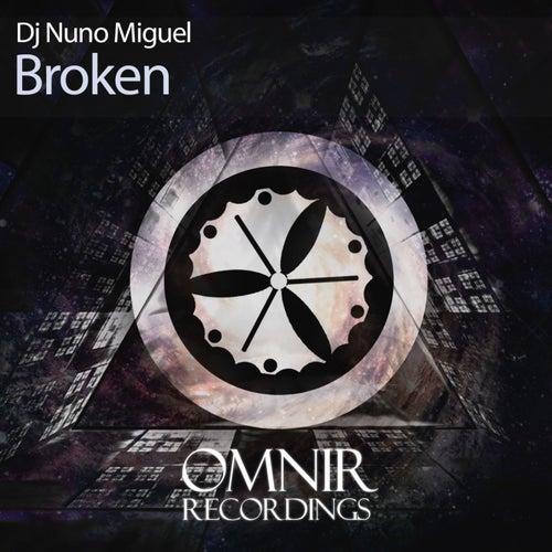Broken de Dj Nuno Miguel