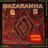 Seja Bem Vindo (Remastered 2021) de Dazaranha