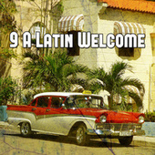 9 A Latin Welcome by Instrumental