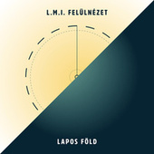L. M. I. (Felülnézet) by Lapos Föld
