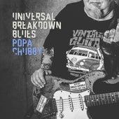 Universal Breakdown Blues de Popa Chubby