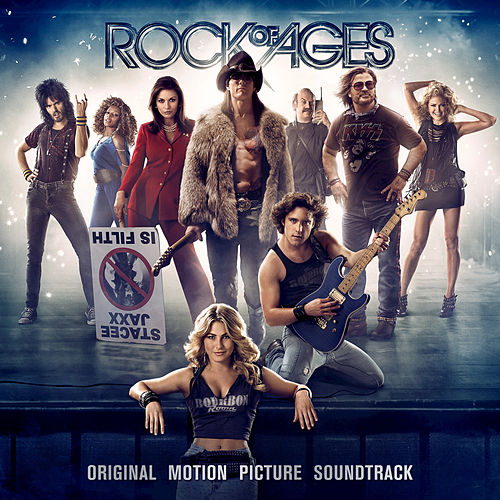 Rock of Ages: Original Motion Picture Soundtrack by Various Artists