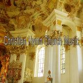 Christian Hymn Church Music de Musica Cristiana