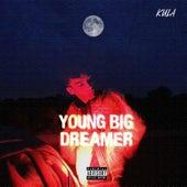 Young Big Dreamer by Kula