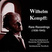 Kempff: Rare Recordings (1936-1945) by Various Artists