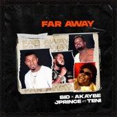 Far Away by Bid