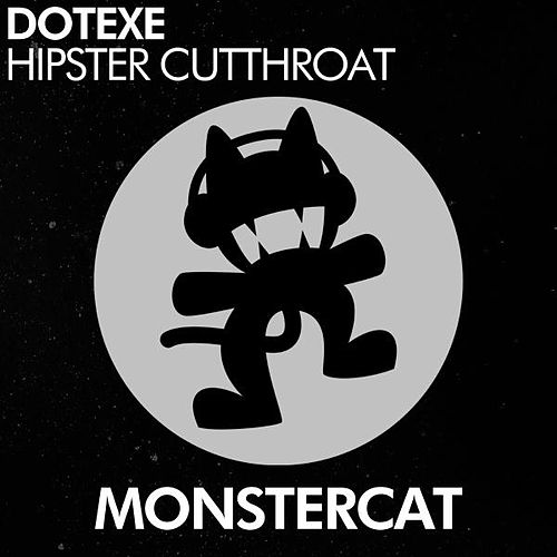 Hipster Cutthroat by DotEXE