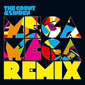 Mega Mega Remix von The Count And Sinden