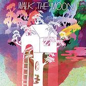 Walk The Moon von Walk The Moon