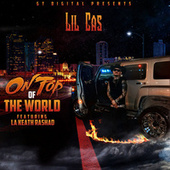 On Top Of The World (feat. La keath Rashad) by Lil Cas