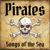 Pirates - Songs of the Sea de Various Artists