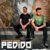 Pedido by Lucas e Gabi