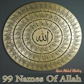 99 Names Of Allah by Qari Abdul Khaliq