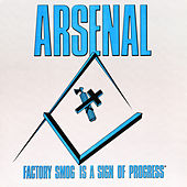 Factory Smog Is a Sign of Progress by Arsenal