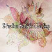 28 Pure Storm Sounds for a Great Sleep by Rain Sounds Sleep