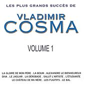 Les Plus Grands Succès de Vladimir Cosma, Vol. 1 by Various Artists