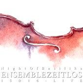 Night of Basilika 15 and 16 - Live by Ensemble Zeitlos