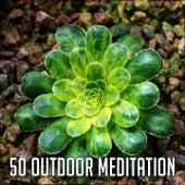 50 Outdoor Meditation di Lullabies for Deep Meditation
