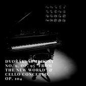 Dvořák: Symphony No. 9, Op. 95