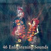 46 Enlightening Sounds di Lullabies for Deep Meditation