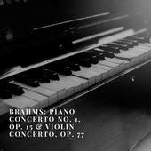 Brahms: Piano Concerto No. 1, Op. 15 & Violin Concerto, Op. 77 von Chicago Symphony Orchestra